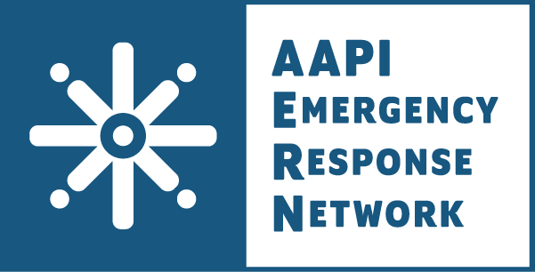 Visit the AAPI Emergency Response Network website at aapiern.org