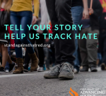 Tell your story to track hate